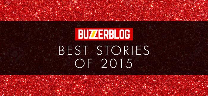 BuzzerBlog Best Of 2015: News