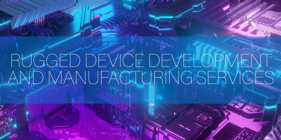 Rugged Device Development