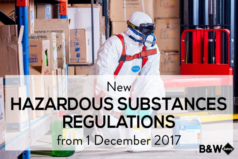 New Hazardous Substances Regulations 2017
