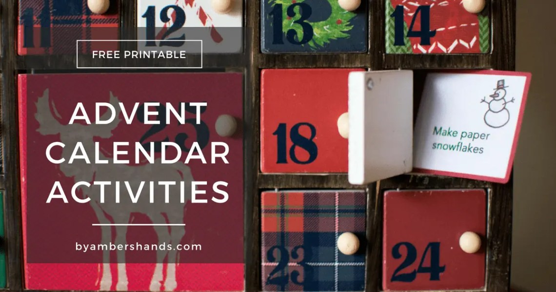 Free Printable Advent Calendar Activities -by amber's hands-