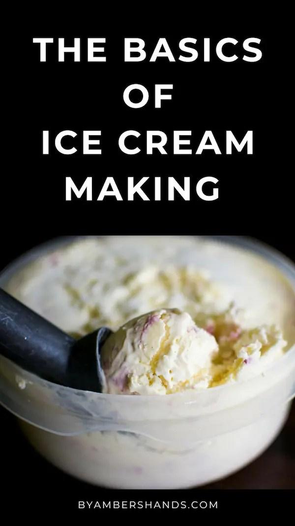 Homemade Ice Cream Basics -by amber's hands-