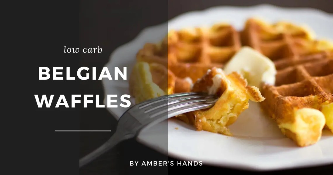 Keto Belgian Waffle Recipe -by amber's hands-