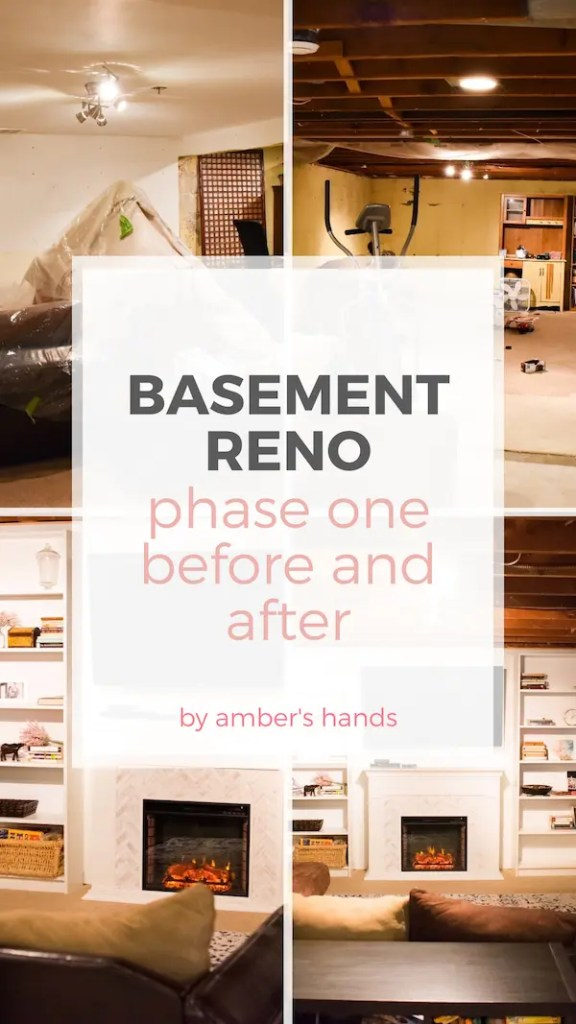 Before, during, and after photos of the first phase of our completely DIY basement renovation. #basement #renovation #DIY #homeimprovement #builtins #electricfireplace #familyroom #playroom