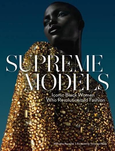 Supreme Models Iconic Black Women Who Revolutionized Fashion