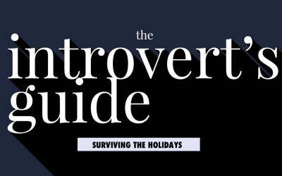 The Introvert's Guide To Surviving the Holidays
