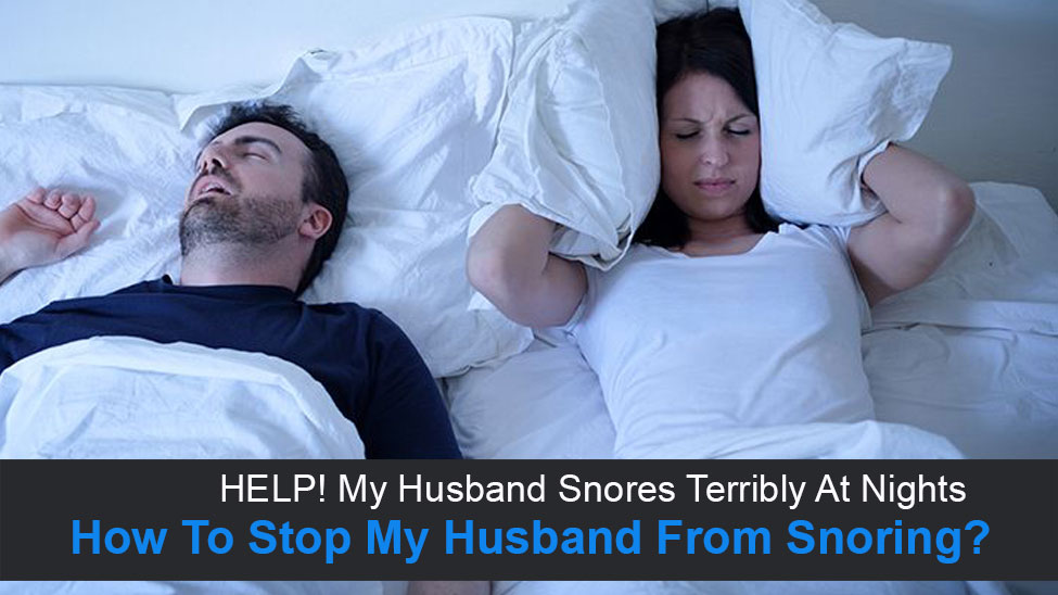 Stop My Husband From Snoring