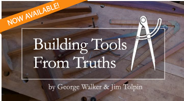 Building Tools from Truths, by George Walker & Jim Tolpin Online Course