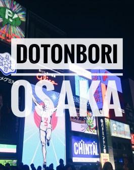 Ăn chơi ở Dotonbori Osaka