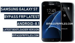 Bypass FRP Samsung Galaxy S7 (Android-8.1)Bypass FRP Samsung Galaxy S7,Bypass Google Account Samsung Galaxy S7,G930A FRP, SM-G930V FRP, SM-G930VC FRP, SM-G930T FRP, SMflash Stock Firmware Samsung Galaxy S7,-G930A FRP, SM-G930P FRP.