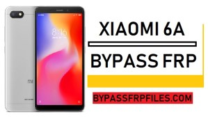 Bypass FRP Xiaomi 6A,Bypass FRP Google Account Xiaomi 6A