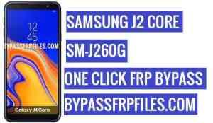 FRP Bypass Samsung SM-J260G,Unlock FRP Samsung J2 Core,Samsung SM-J260G FRP,J260G FRP,J260G U2 FRP File,J260G U1 FRP File,