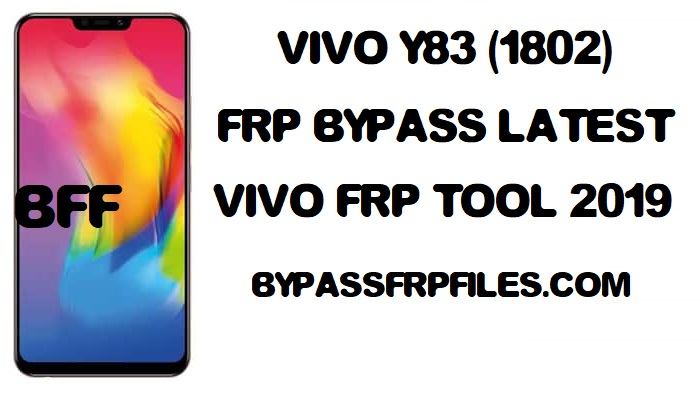 bypass, Bypass FRP Vivo Y83, Bypass Google Account verification, Combination, file, frp, FRP Bypass Google account Vivo Y83, FRP Bypass Vivo Y83, FRP Remove Vivo Y83, FRP Unlock Vivo Y83, google verification vivi Y83, how to, Latest, unlock frp vivo Y83, vivo, Vivo 1802, Vivo 1802 Bypass Google Account, Vivo 1802 FRP Bypass, Vivo 1802 Remove FRP, vivo frp bypass, vivo Y83 frp, vivo Y83 frp bypass, vivo Y83 frp file, vivo Y83 frp lock, vivo Y83 frp remove, vivo Y83 frp unlock, vivo Y83 google account unlock, vivo Y83 google lock, Vivo 1802 FRP, Vivo 1802 FRP Unlock, Y83, Y83 frp bypass