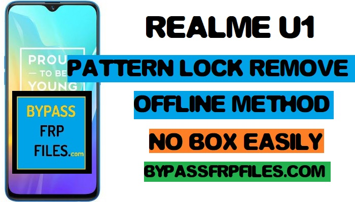 Realme U1 Pattern Lock Remove Without any Box - Free Tool - FRP