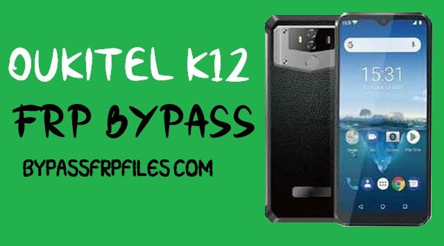 Oukitel K12 FRP Bypass