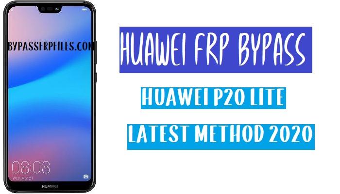 Huawei P20 Lite FRP Bypass - Unlock Google Account (EMUI 9.1)
