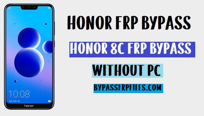 Honor 8c FRP Bypass unlock google account 8.1