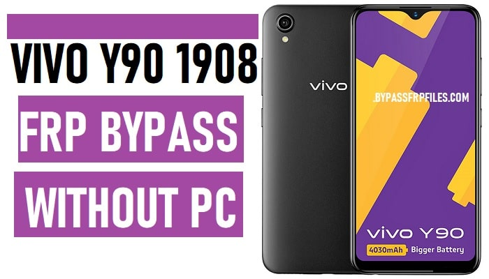 Vivo Y90 FRP Bypass – Unlock Google Account Lock Vivo 1901 (Android 8.1)