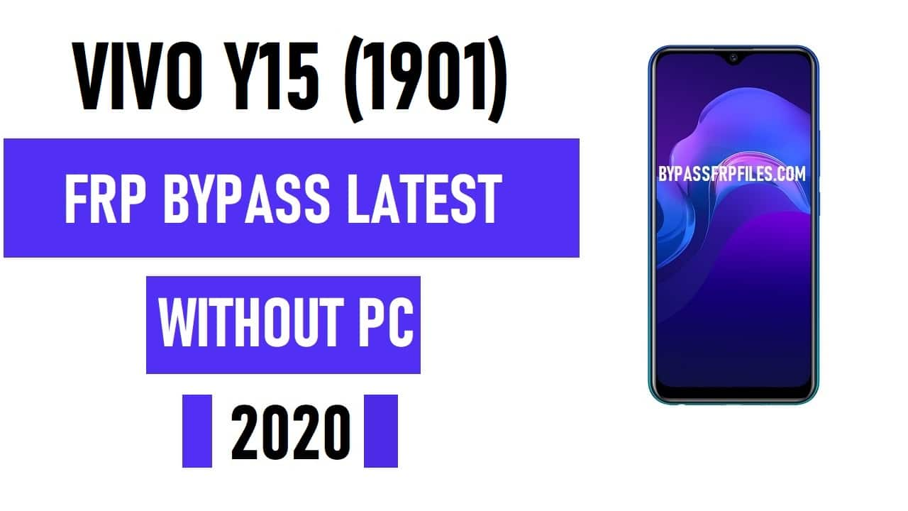Vivo Y15 FRP Bypass – Unlock Google Account Lock Vivo 1901 (Android 9.1)