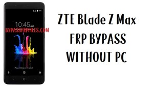 ZTE Blade Z Max FRP Bypass - Unlock Z982 Google Lock Android 7.1.1