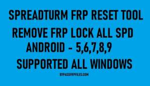 SPD FRP Tool to Remove FRP lock from all Spreadtrum Android devices