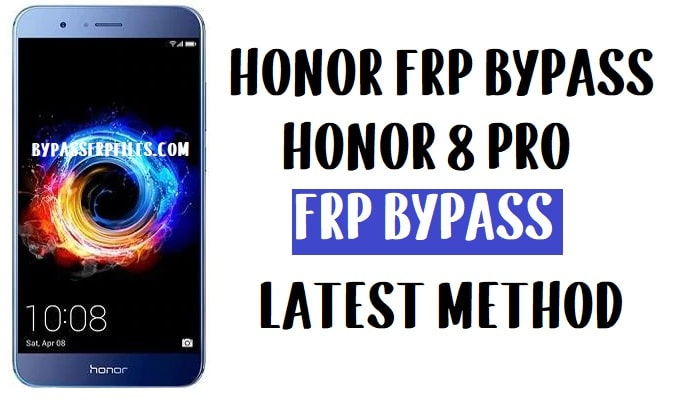 Honor 8 Pro FRP Bypass - Unlock Google Account (EMUI 9.1)