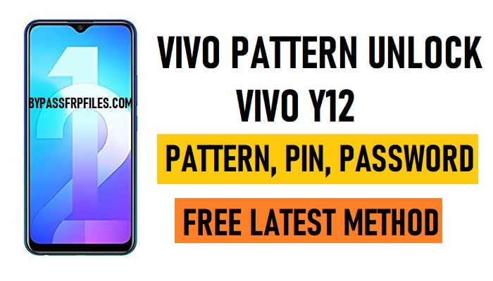 Vivo Y12 Pattern Unlock (Remove User, Screen, Password Lock)