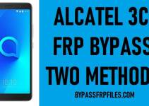 Alcatel 3C FRP Bypass – Remove FRP Lock Alcatel 5026D