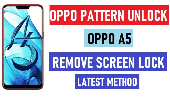Oppo A5 Pattern Unlock (CPH1809 Remove User, Screen, Password Lock)