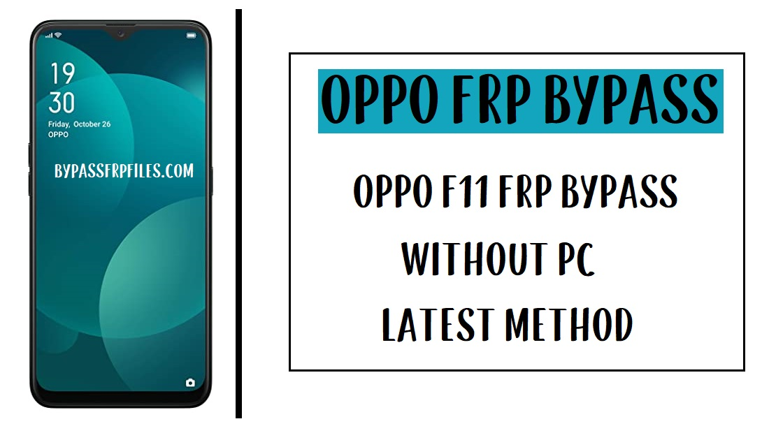 Oppo F11 FRP Bypass Unlock Google Account Without PC