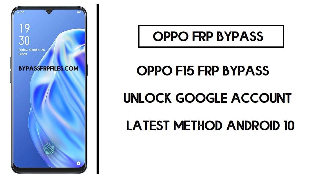 Oppo F15 FRP Bypass (Unlock Google Account) FRP Code