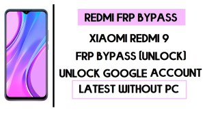Xiaomi Redmi 9 FRP Bypass - Unlock Google Account [MIUI 12]