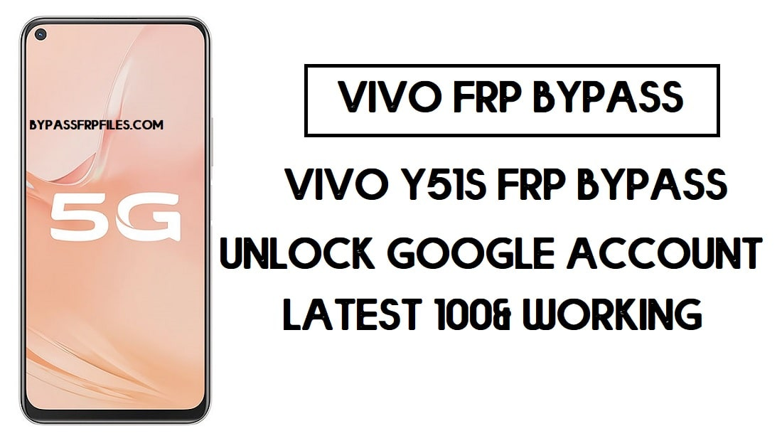 Vivo Y51s FRP Unlock | Bypass Google Account Android 10 (Updated)