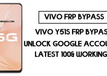 Vivo Y51s FRP Unlock | Bypass Google Account Android 10 (Updated) Free