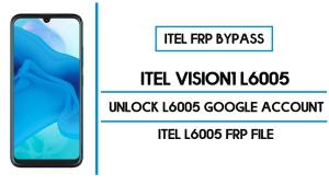 Itel Vision1 FRP Bypass | Unlock L6005 Google Account with FRP File (2020)