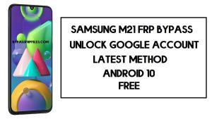 Samsung M21 FRP Bypass | How to Unlock Samsung SM-M215 Google Verification – Android 10 (2020)