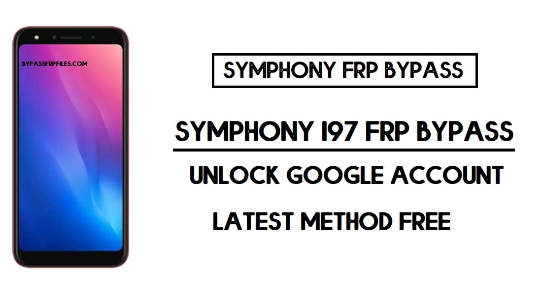 Symphony I97 FRP Bypass | Unlock Google Account Without PC - Android 9 (2020)