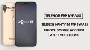 Telenor Infinity E5 FRP Bypass   Unlock Google Account Without PC – Android 9 (2020)