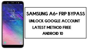 Samsung A6 Plus FRP Bypass | How to Unlock Google Account – Without PC (Android 10)