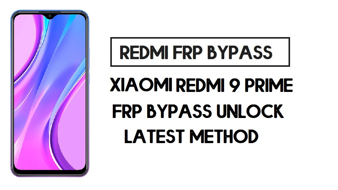 Xiaomi Redmi 9 Prime FRP Bypass | How to Unlock Google Account- MIUI 12