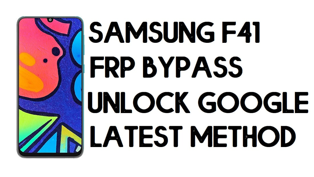 Samsung F41 FRP Bypass | How to Unlock SM-F415 Google Account – Without PC (Android 10)