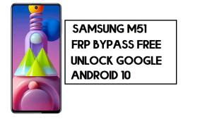 Samsung M51 FRP Bypass | How to Unlock SM-M515 Google Account – Without PC (Android 10)