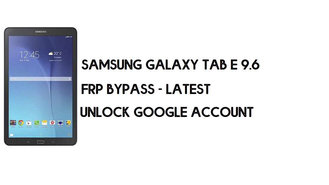 Bypass FRP Samsung Tab E 9.6 | Unlock Google SM-T560 – (Android 7)