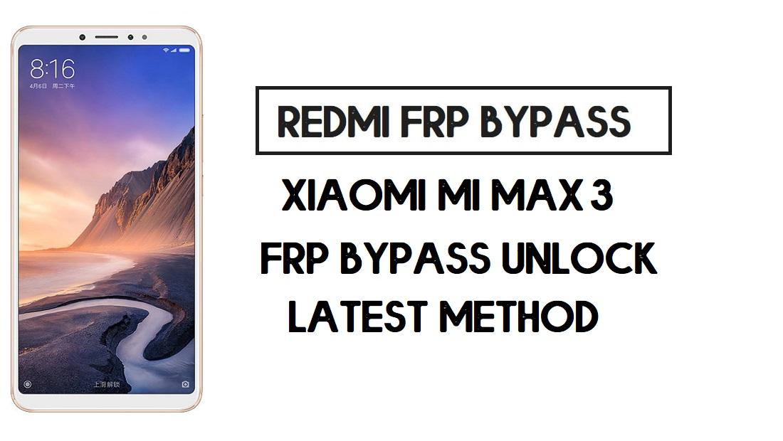 Bypass FRP Xiaomi Mi Max 3 | How to Unlock Google (MIUI 12)