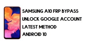 How to Bypass FRP Samsung A10 | Unlock Google Account – Android 10 (Without PC)