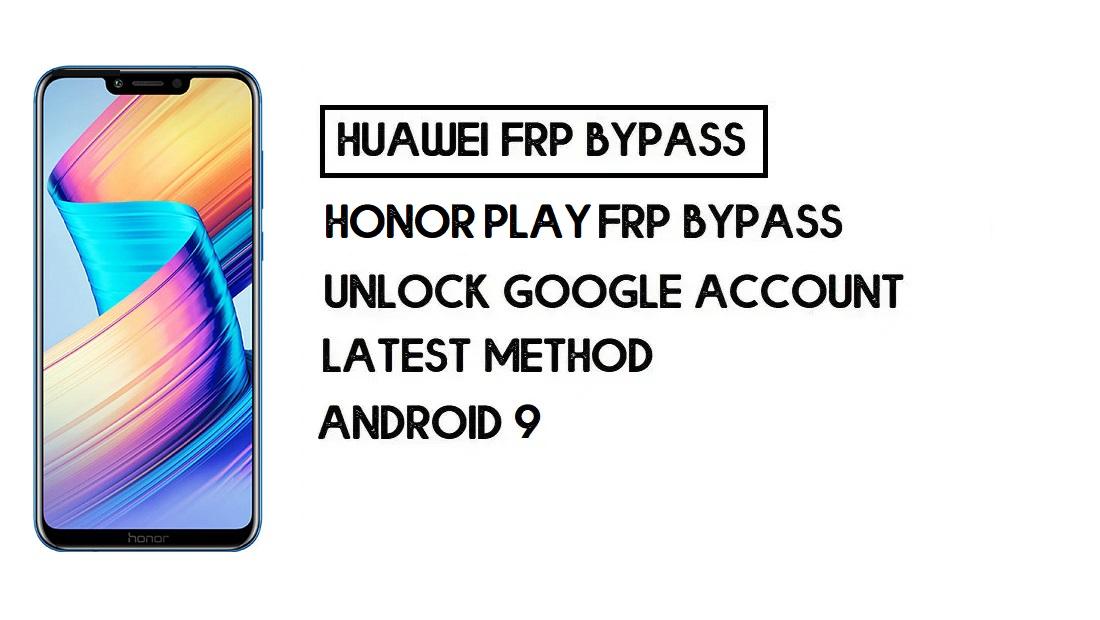 Honor Play FRP Bypass unlock