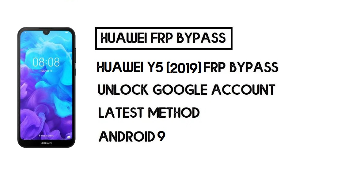 Huawei Y5 (2019) FRP Bypass | Unlock Google Account–Without PC