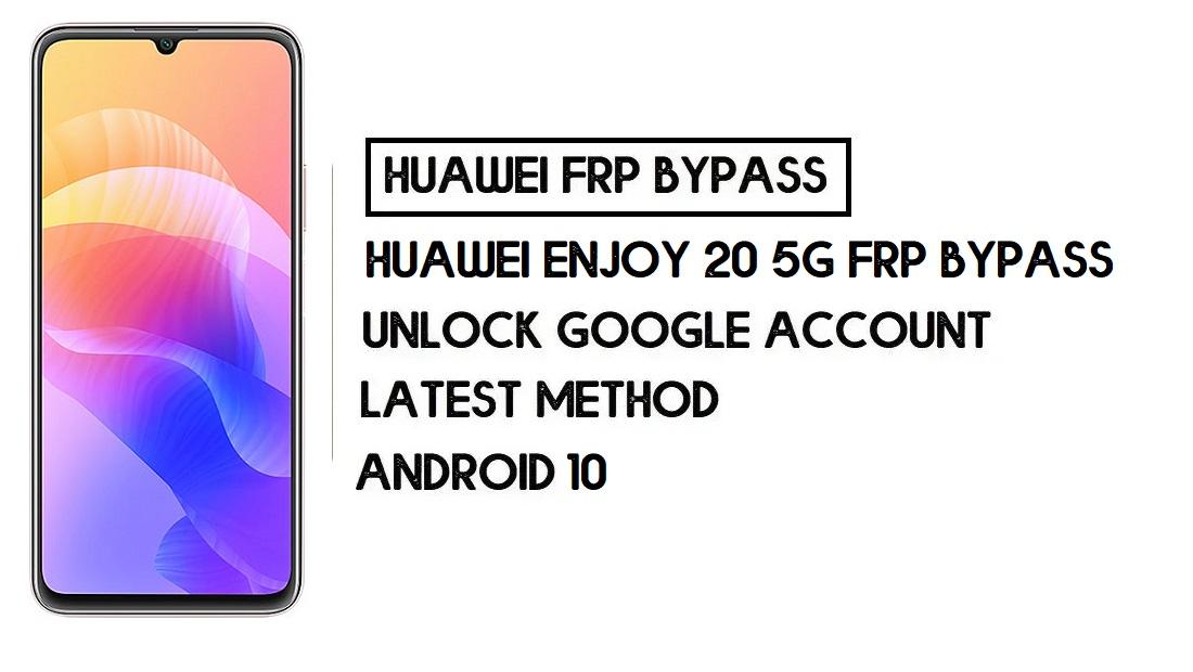 Huawei Enjoy 20 5G FRP Bypass | Unlock Google Account-Without PC