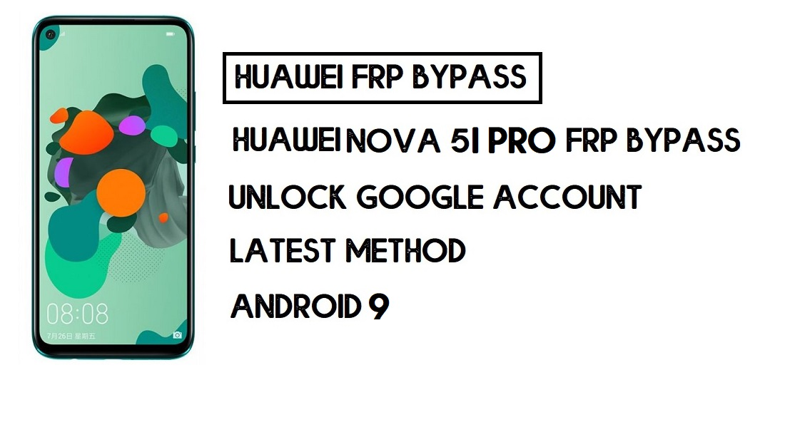How to Huawei Nova 5i Pro FRP Bypass | Unlock Google Account – Without PC (Android 9)