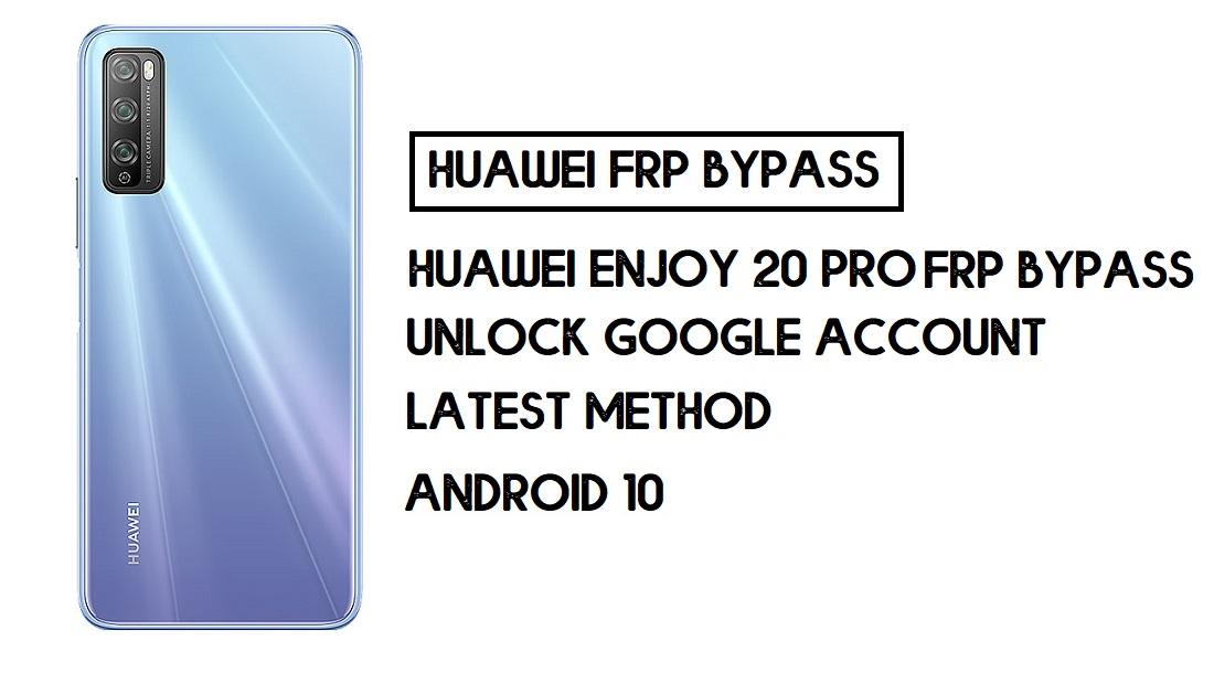 Huawei Enjoy 20 Pro FRP Bypass | Unlock Google Account–Without PC