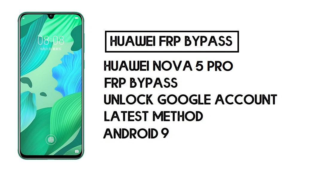 Bypass FRP Huawei Nova 5 Pro | Unlock Google – Without PC (Android 9)